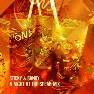 Sticky & Sandy: A Night At The Speak