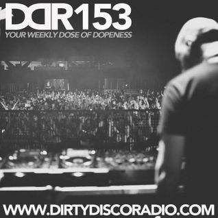 Dirty Disco Radio 153, Hosted & Mixed by Kono Vidovic.