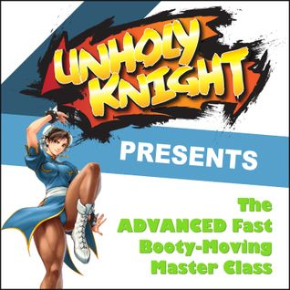 The Advanced Fast Booty-Moving Master Class