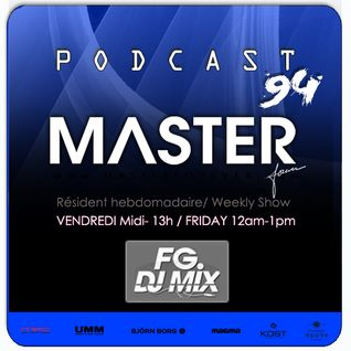 DJ MASTER Podcast 94 (masterforever.com) ON AIR Live FG MIX DJ RADIO