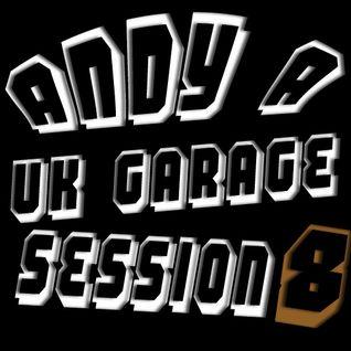 Dj Andy A Uk Garage Session 8