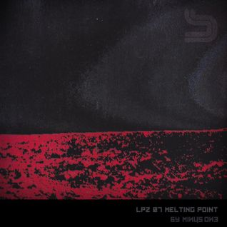 Low pressure zone zero seven: melting point _by minus one