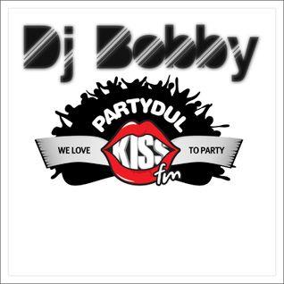 Dj Bobby - Partydul KissFM Guestmixes All Night Long 5 apr 2014