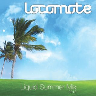 LOCOMOTE - Liquid Summer Mix