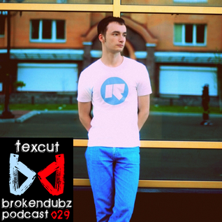 Texcut - Brokendubz Podcast 029