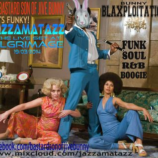 GET FUNKY - FUNK/R&B/SOUL/JAZZ & BOOGIE BLAXPLOITATION LIVE AT PILGRIMAGE, AYR 19.03.14.