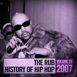 The Rub's Hip-Hop History 2007 Mix