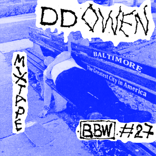 BBW MIXTAPES #27: DD OWEN