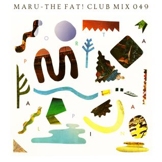 Maru - The Fat! Club Mix 049