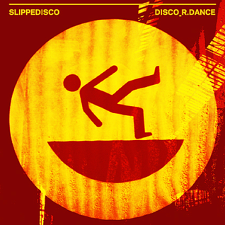 SLIPPEDISCO [whole]