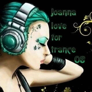 Joanna- Love For Trance 08