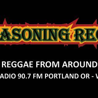 Higher Reasoning Reggae Time 4.24.16