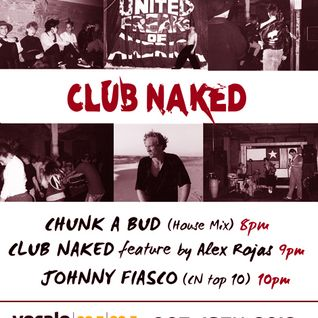 Club Naked top 10 favorite tunes by John Lopez (Johnny Fiasco) Friday Night DJ Series 10.18.13