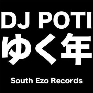 ゆく年mix by DJ POTI
