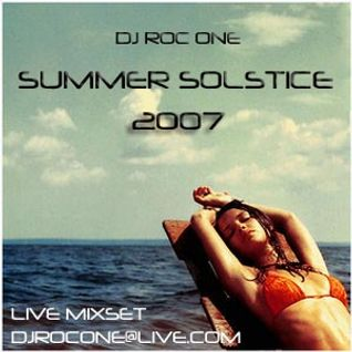 Dj Roc One - Summer Solstice 2007