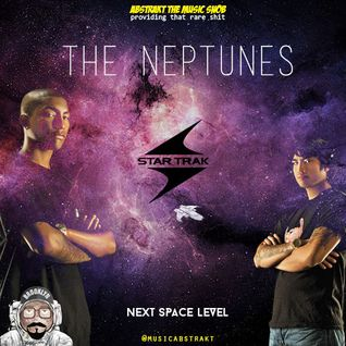 The Neptunes - Next Space Level - Presented by A.T.M.S. - 2015