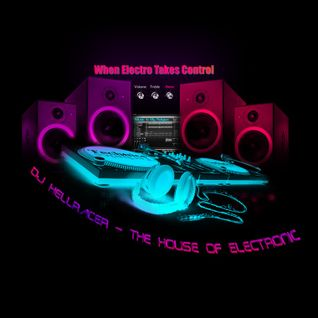 DJ HellRacer - The House of Electronic