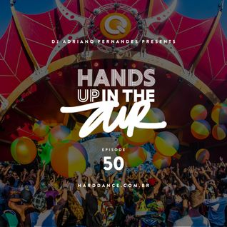 DJ Adriano Fernandes - Hands Up In the Air 50