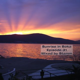 Sunrise in Boka EP. 31 Mixed by Stamm