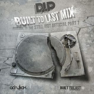 DJ P. - Built To Last Mix (2014)