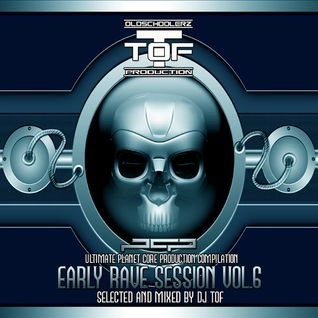 Early Rave Session Vol 6 - Special PCP & Dance Ecstasy Mix