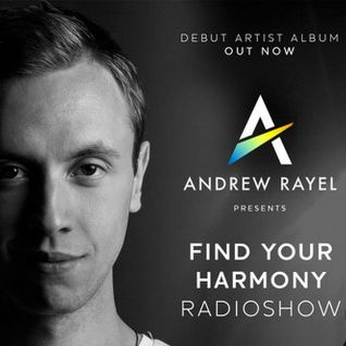 Andrew Rayel – Find Your Harmony Radioshow 036 – 03-DEC-2015