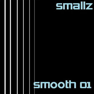 Smallz - Smooth 01