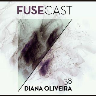 Fusecast #38 - Diana Oliveira (RDZ)