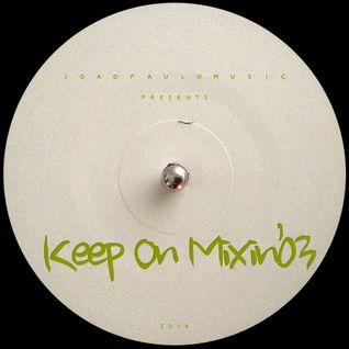KOM#03 Keep On Mixin' by Joao Paulo