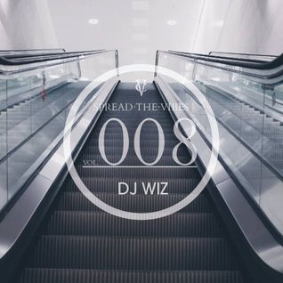 DJ Wiz - Spread The Vibes 008