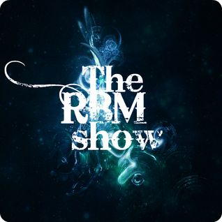 The RBM Show - 56th Episode