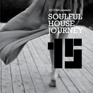 Soulful House Journey 15
