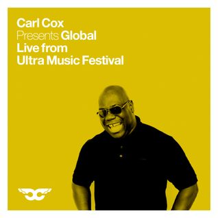 Carl Cox Global - Live from Ultra Music Festival - 9 hour broadcast - Part 2 of 3
