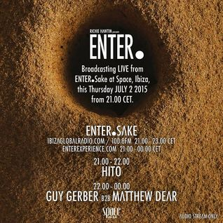 Guy Gerber b2b Matthew Dear  - Live At ENTER.Sake Opening Party, Week 1, Space (Ibiza) - 02-Jul-20