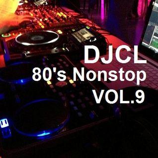 DJCL 80's Nonstop Vol.9