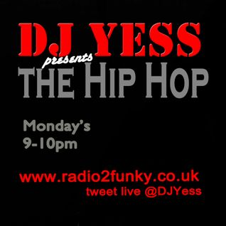 DJ Yess Presents 'The Hip Hop' - Masterplan (Radio Show - 18.2.13) www.radio2funky.co.uk