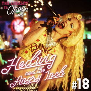 #18 Hedwig and The Angry Inch