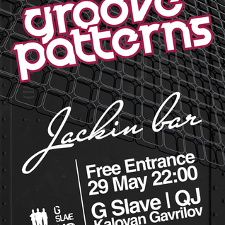 live at Groove Patterns Jackin Bar Sofia 29.05.10