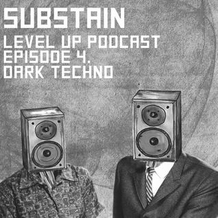 LEVEL UP podcast session with Substain [episode 4]