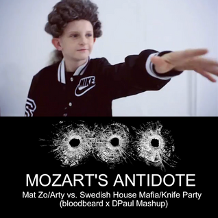 Mat Zo/Arty vs. Swedish House Mafia/Knife Party - Mozart's Antidote (bloodbeard x DPaul Mashup)
