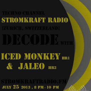 DECODE w/ Iced Monkey & DJ Jaleo [ Stromkraft Radio ]