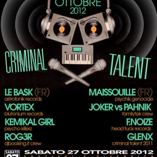 F. Noize live @ Criminal talent 2012 - 27 - 10 - 2012