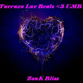 ZouK Bliss : Tarraxo Luv Beats <3 UMB (March 2013)