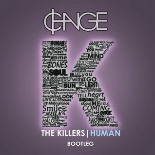 "The Killers - ""Human"" (₵HANGE Bootleg)"