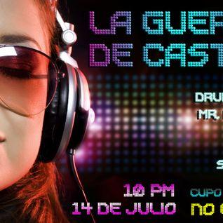 DJ Ear, Ftn - Live @ Guerra de Castas Dj Set (chetumal Mex.), 14-07-12
