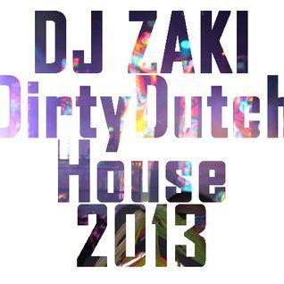 dj zaki dirtydutchhouse mix