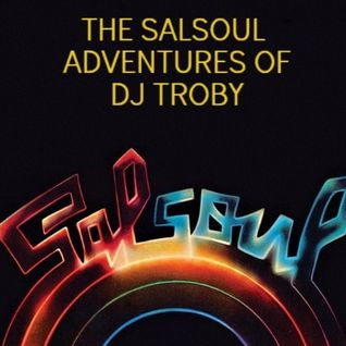 The Salsoul Adventures of Dj Troby