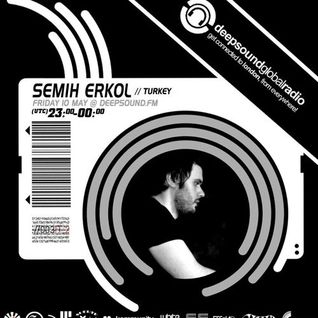 Semih Erkol - Deepsoundfm London Guest Mix