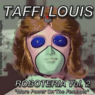 More Power On The Fembots (the Roboteria Mixes vol. 2)