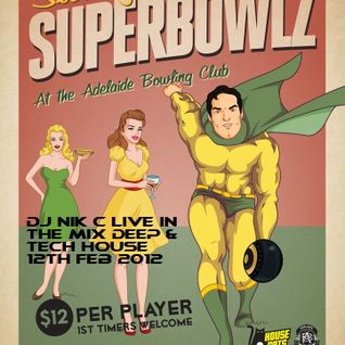 Nik C Deep & Tech House Live at Sunday Superbowlz Feb 12 2012